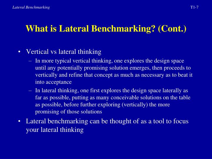 What is Lateral Benchmarking? (Cont.)