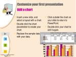 customize your first presentation add a chart