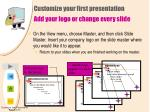 customize your first presentation add your logo or change every slide26