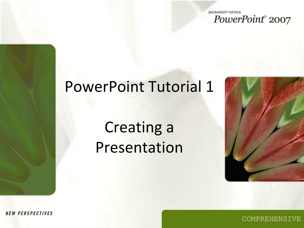 powerpoint tutorial 1 creating a presentation l.