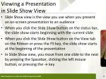 viewing a presentation in slide show view