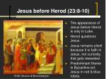 jesus before herod 23 8 10