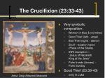 the crucifixion 23 33 43