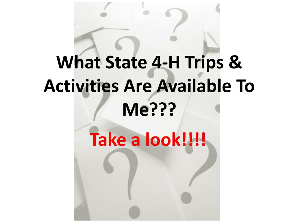 what state 4 h trips activities are available to me l.