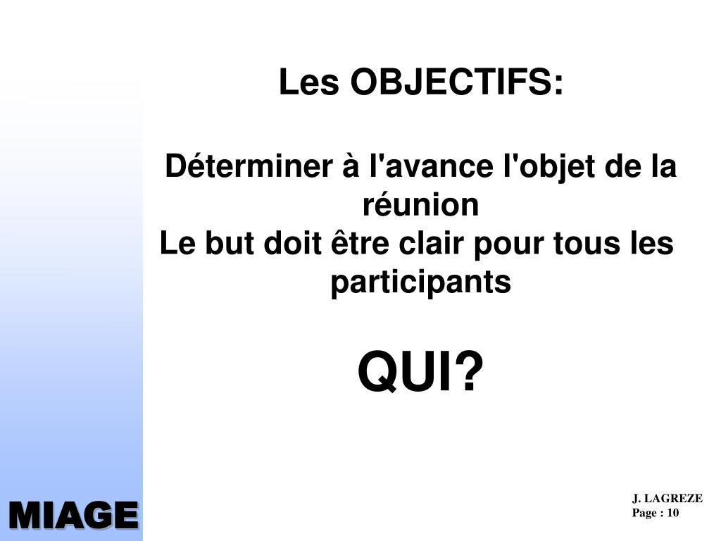 Les OBJECTIFS: