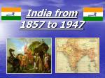 india from 1857 to 1947