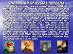 the period of social reforms