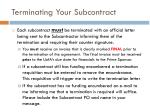 terminating your subcontract