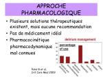 approche pharmacologique