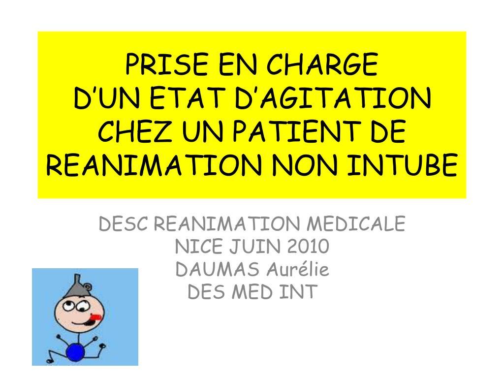 prise en charge d un etat d agitation chez un patient de reanimation non intube l.