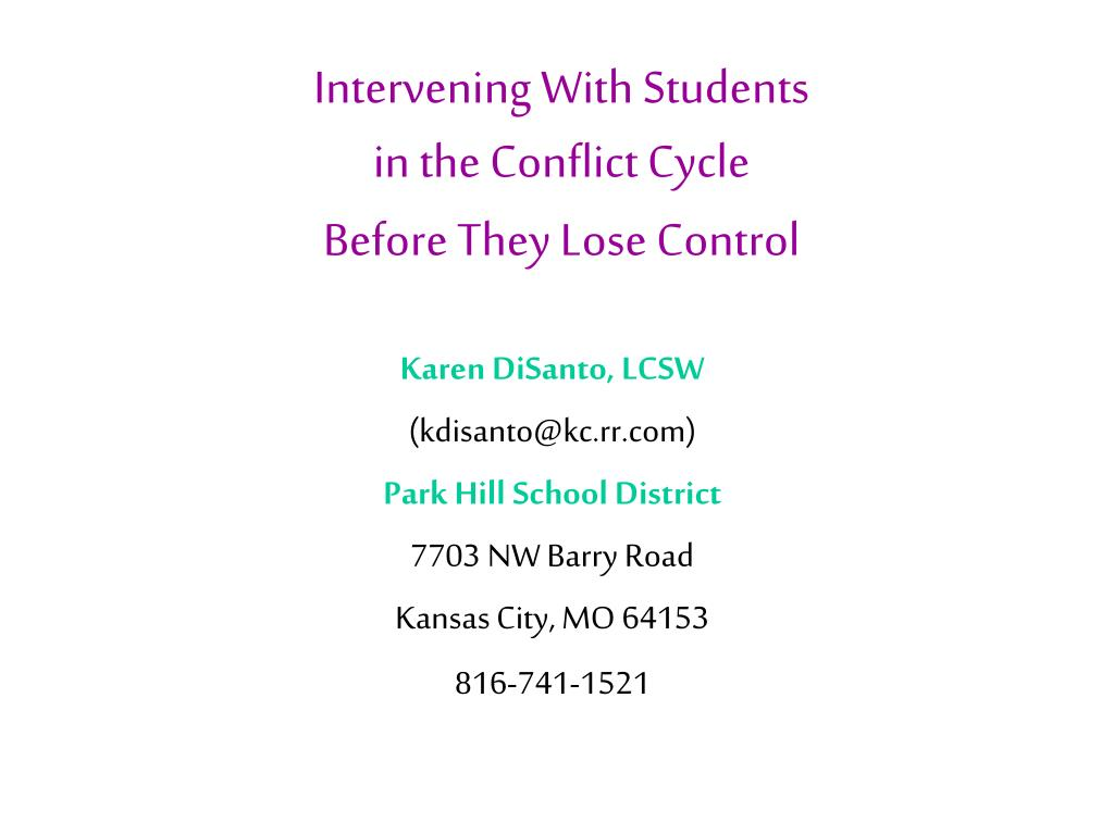 intervening with students in the conflict cycle before they lose control l.