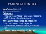 patient non intube