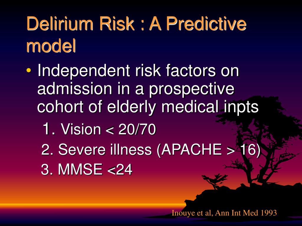 Delirium Risk : A Predictive model
