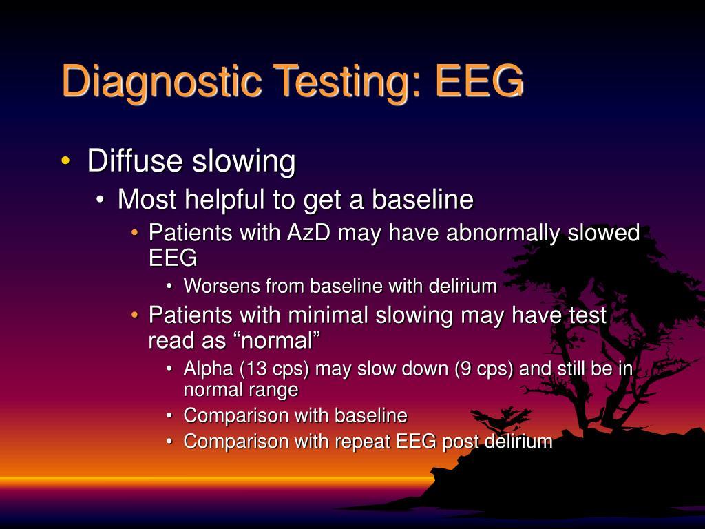 Diagnostic Testing: EEG