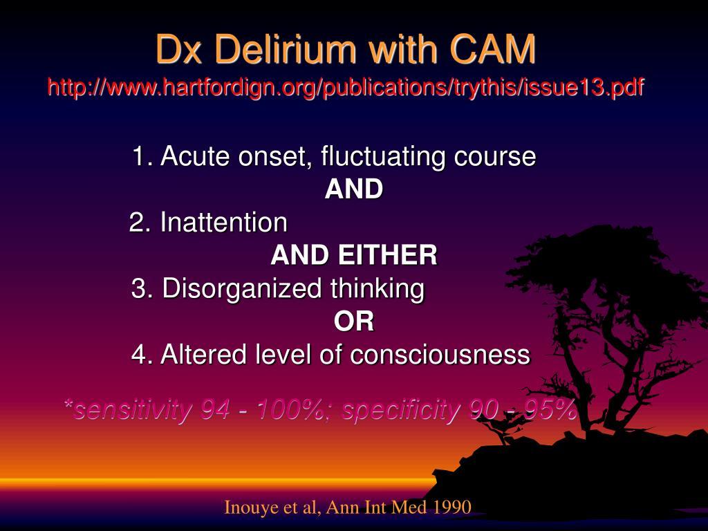 Dx Delirium with CAM