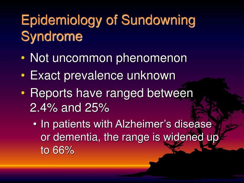 Epidemiology of Sundowning Syndrome