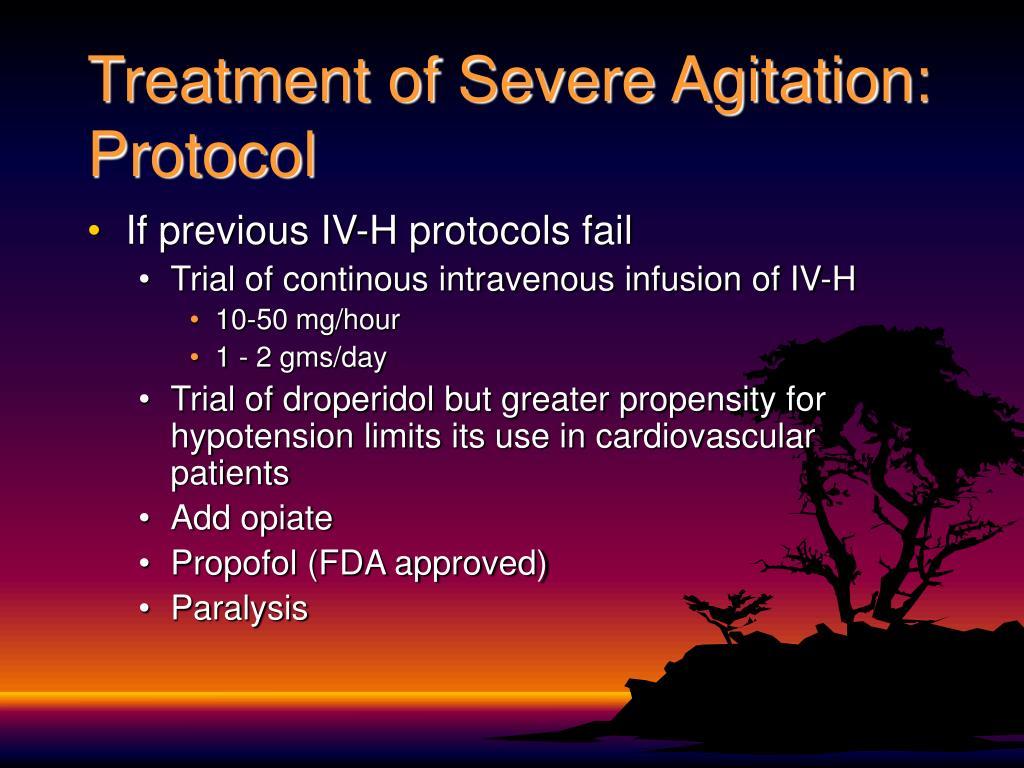 Treatment of Severe Agitation: Protocol