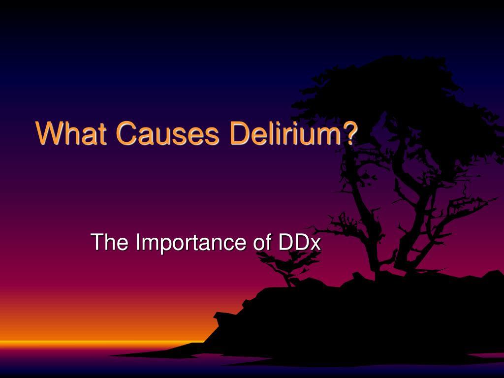 What Causes Delirium?