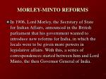morley minto reforms