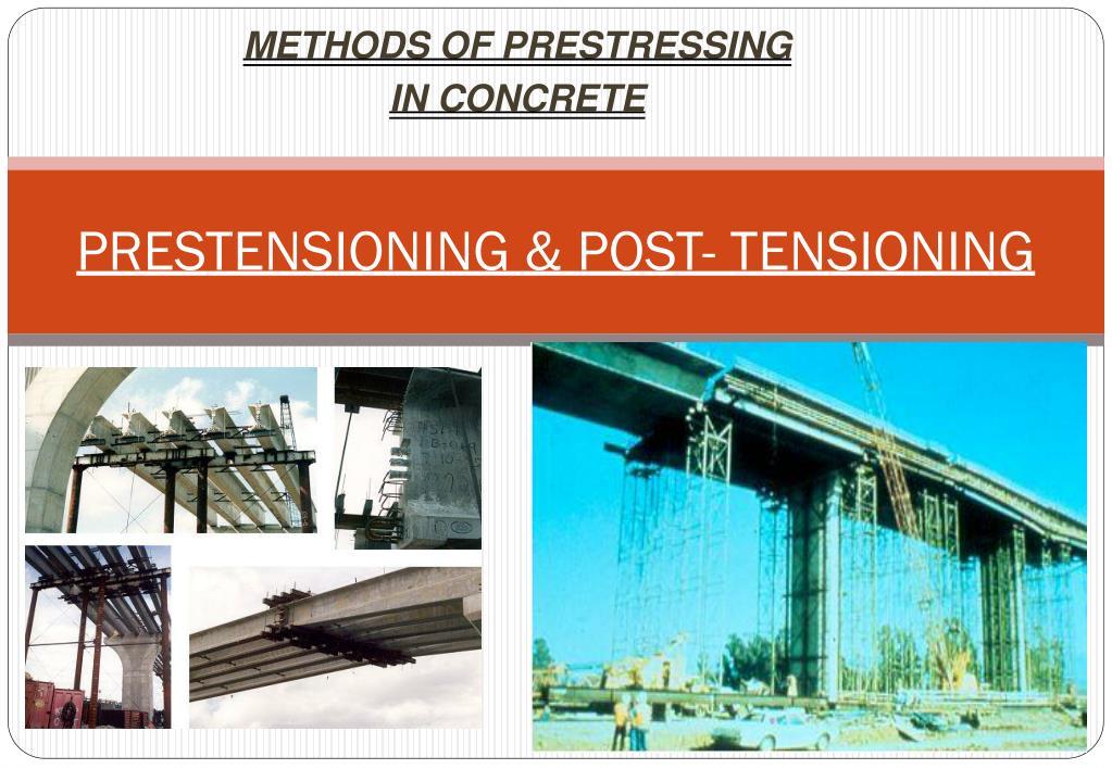 prestensioning post tensioning l.