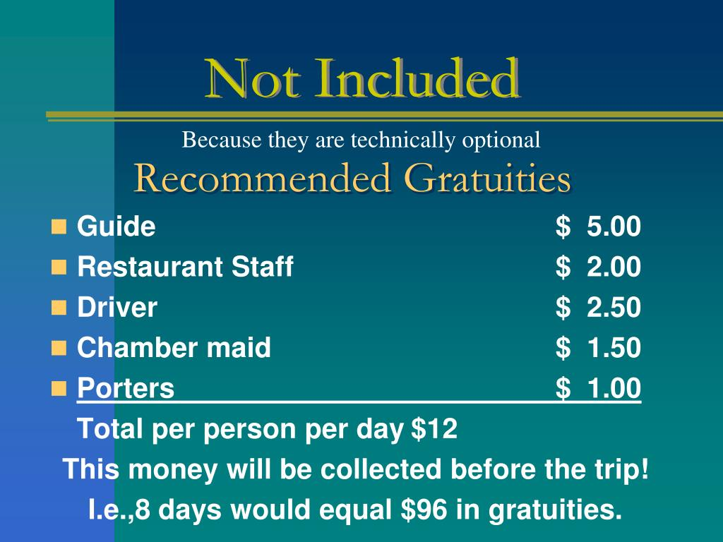 Recommended Gratuities