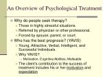an overview of psychological treatment12