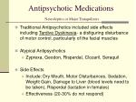 antipsychotic medications neuroleptics or major tranquilizers