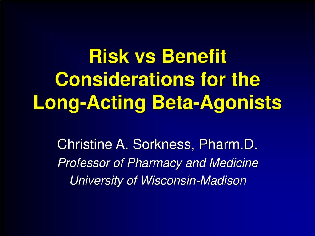 risk vs benefit considerations for the long acting beta agonists l.