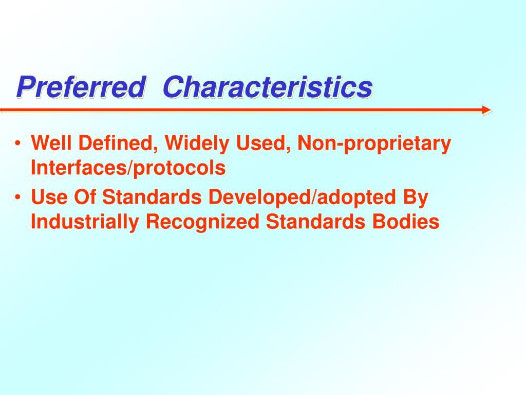 Preferred  Characteristics