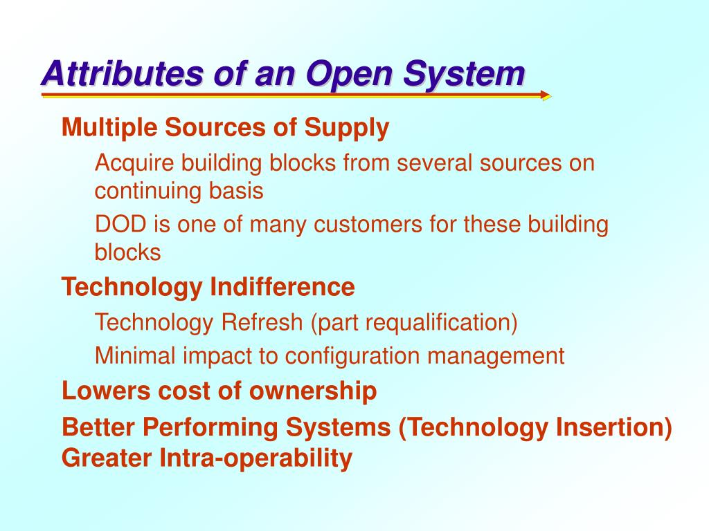Attributes of an Open System