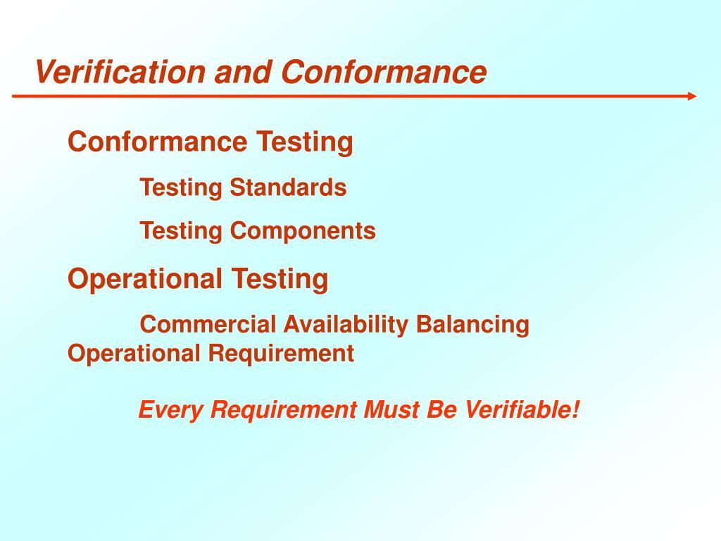 Verification and Conformance