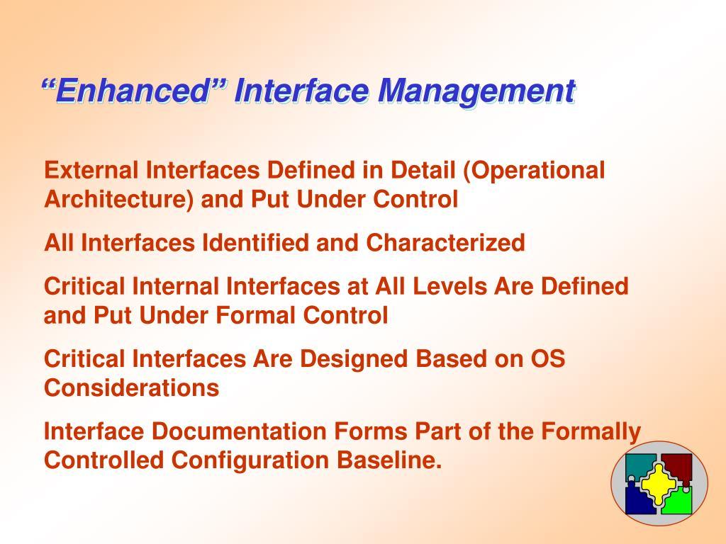 """Enhanced"" Interface Management"