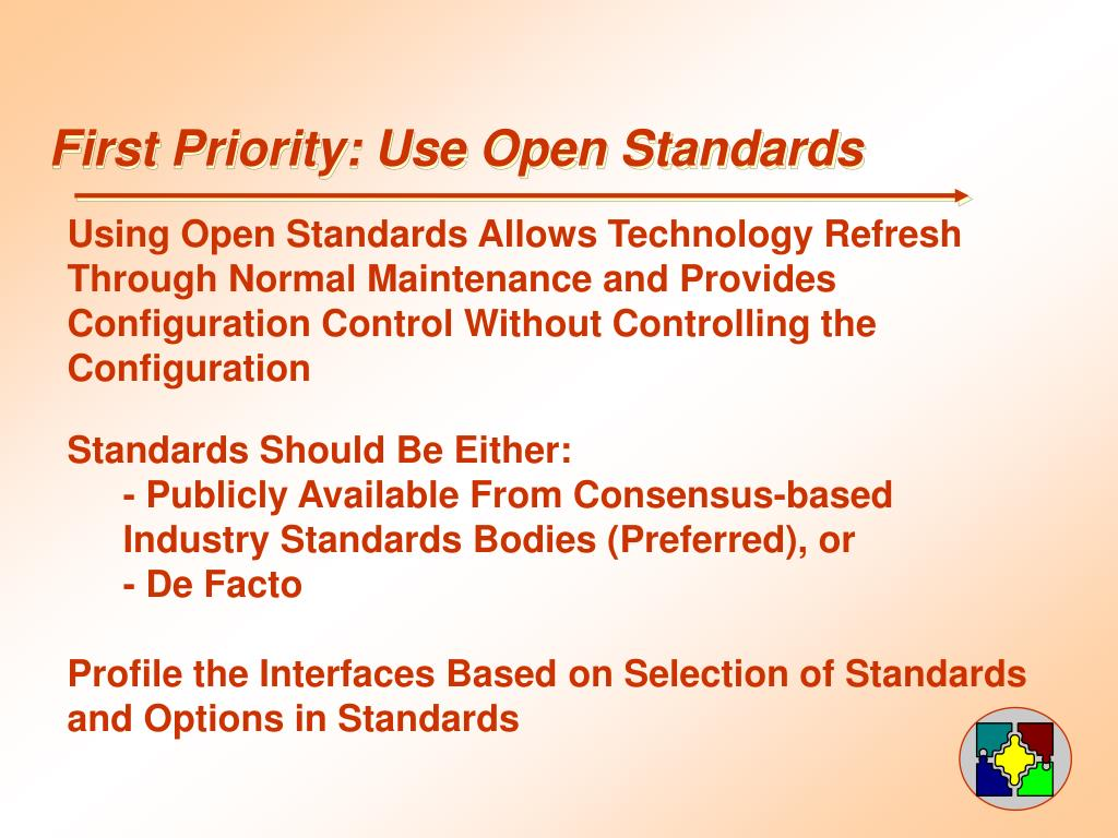 First Priority: Use Open Standards
