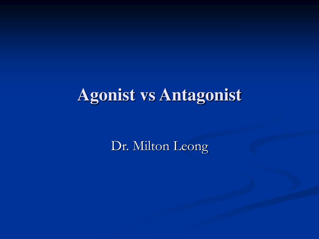 agonist vs antagonist l.