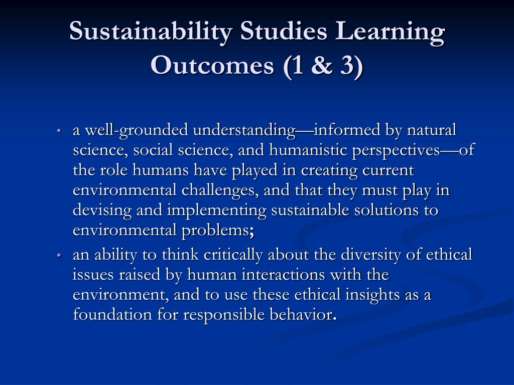 Sustainability Studies Learning Outcomes (1 & 3)