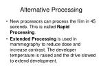 alternative processing
