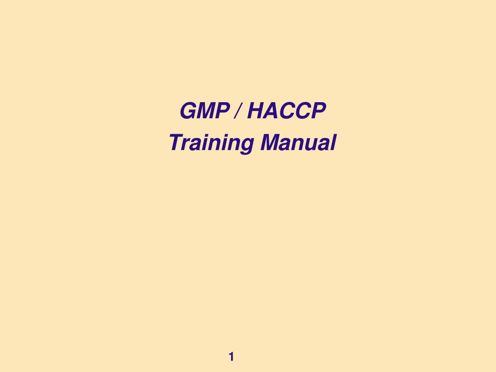 gmp haccp training manual l.