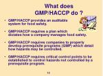 what does gmp haccp do