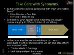 take care with synonyms