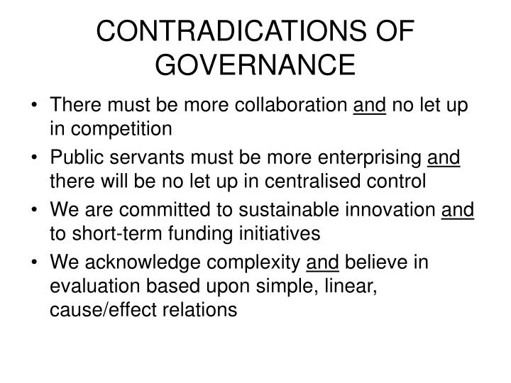 Contradications of governance