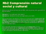 nb2 comprensi n natural social y cultural