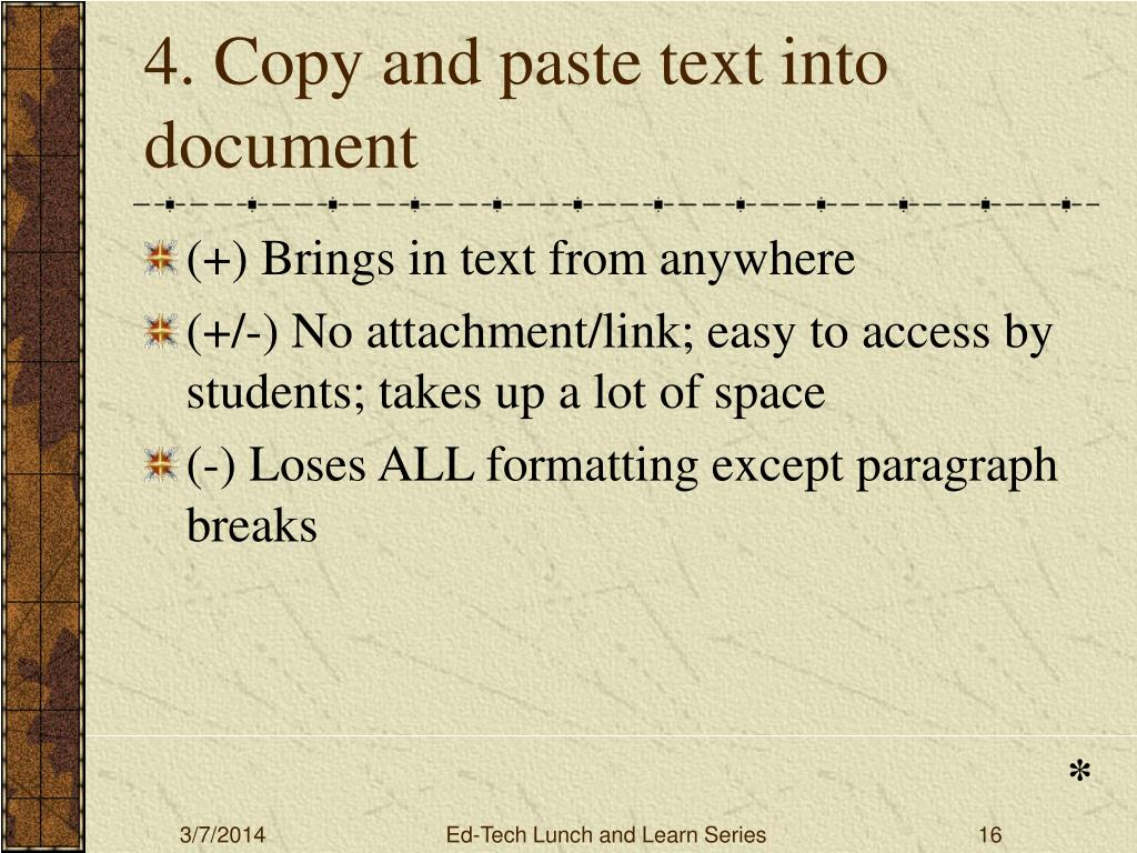 4. Copy and paste text into document