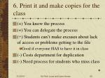6 print it and make copies for the class