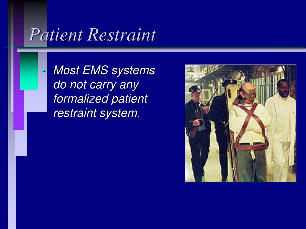 Patient Restraint