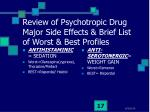 review of psychotropic drug major side effects brief list of worst best profiles