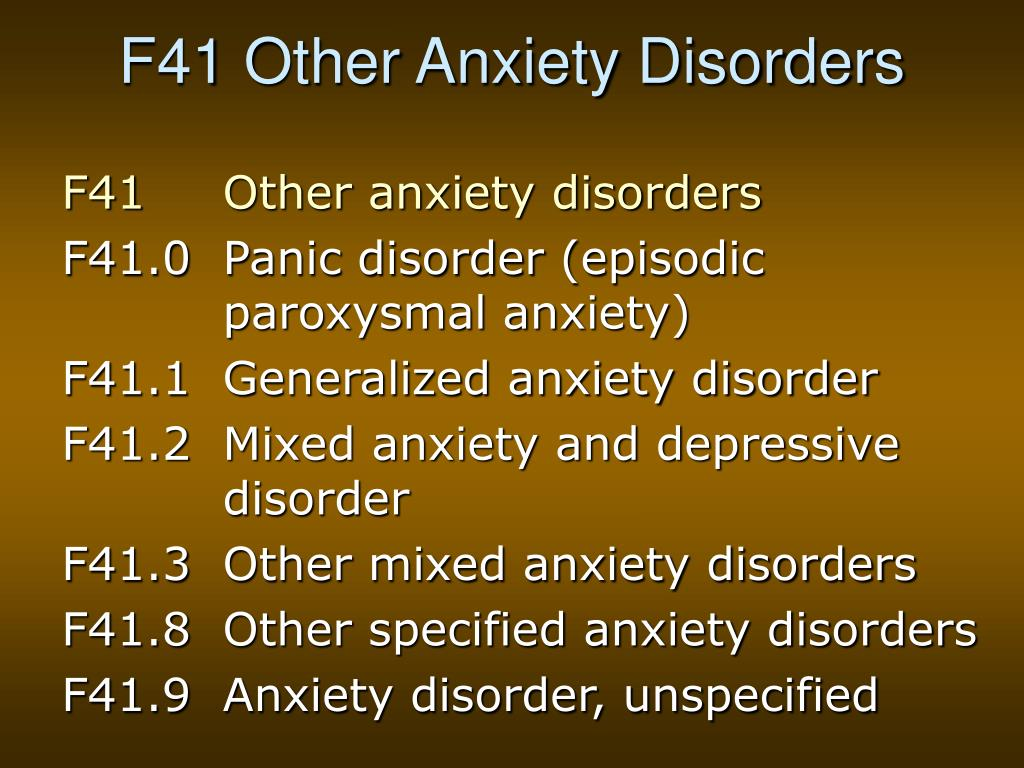 F41 Other Anxiety Disorders