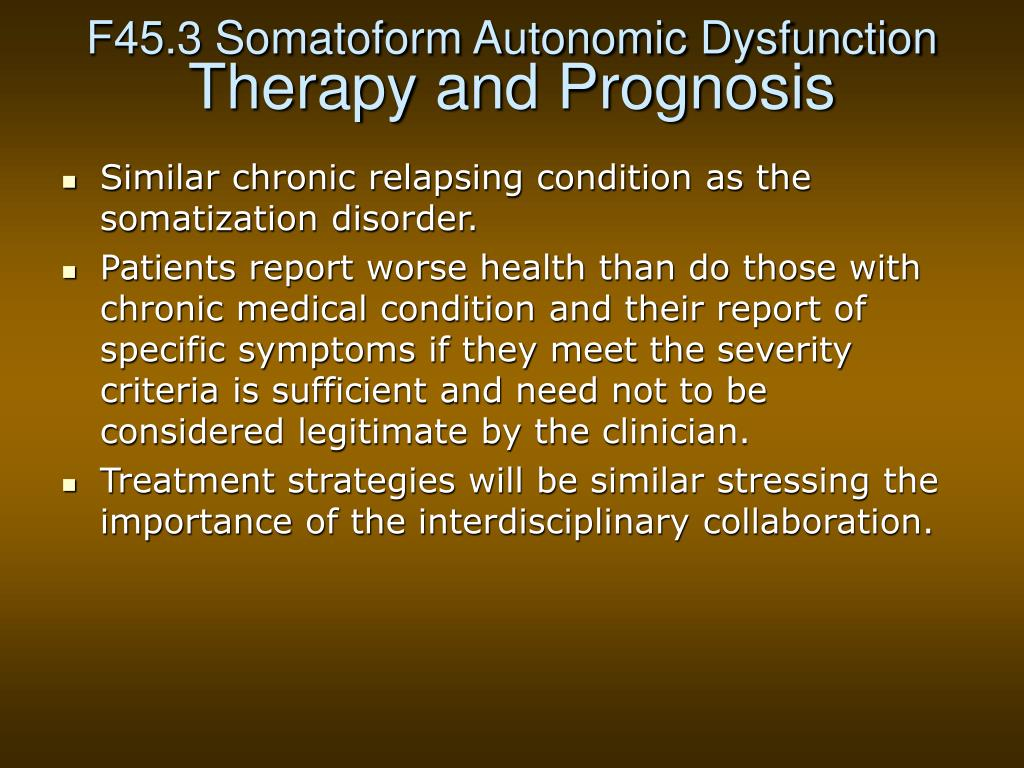 F45.3 Somatoform Autonomic Dysfunction