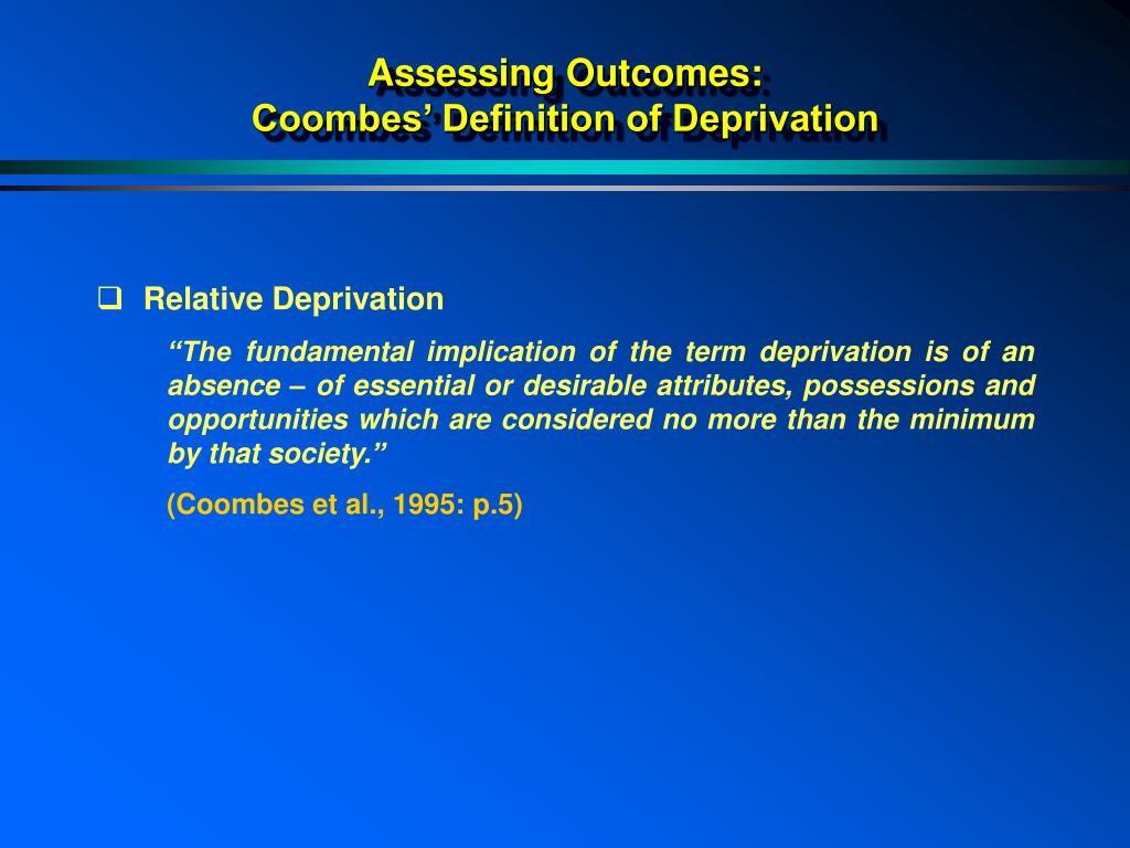 Assessing Outcomes: