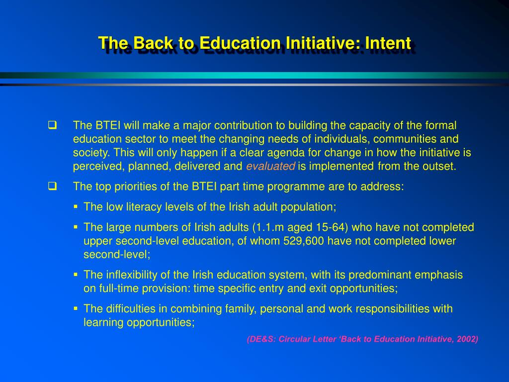 The Back to Education Initiative: Intent