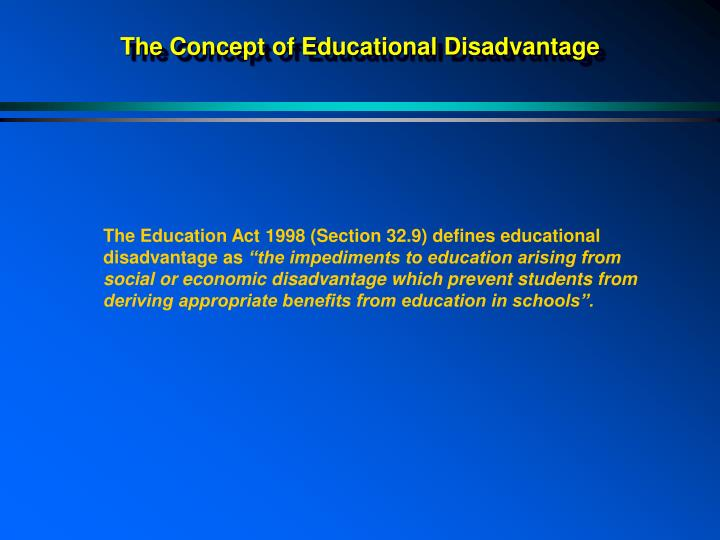 The concept of educational disadvantage